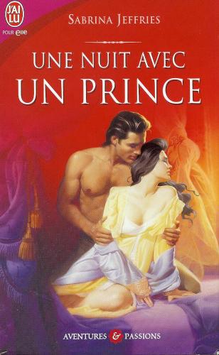 nuit avec un prince - Fraternité royale - Tome 3 : Une nuit avec un prince de Sabrina Jeffries A58a3610