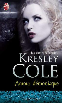 Les ombres de la nuit - Tome 5 : Amour démoniaque de Kresley Cole Amt510