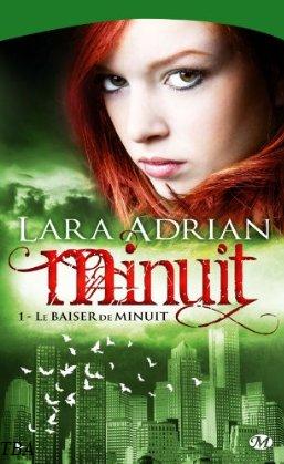 Tome 1 : Le baiser de minuit - Lara Adrian Mod_ar10