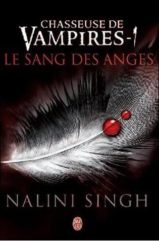 Chasseuse de vampires - Tome 1 : Le sang des anges de Nalini Singh Nalini10