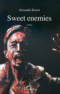 [Bouret, Alexandre] Sweet enemies Couver10