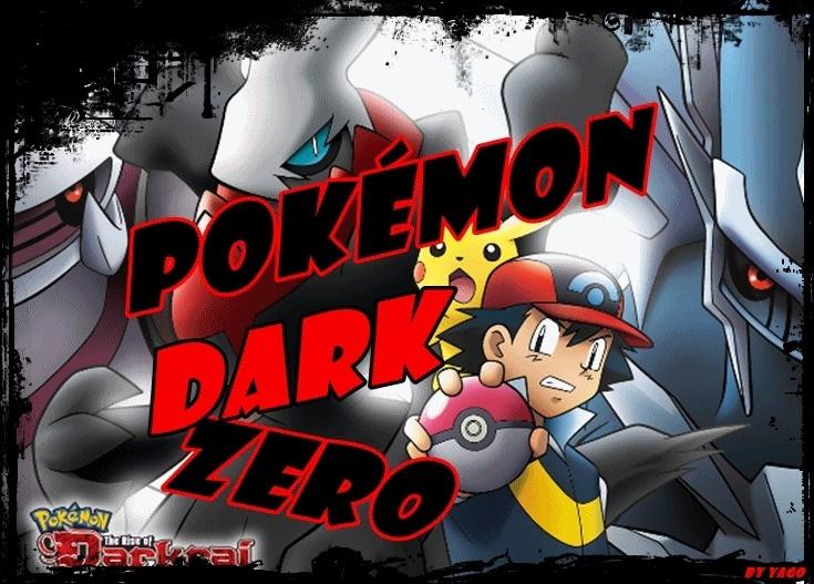 Pokémon Dark Zero!