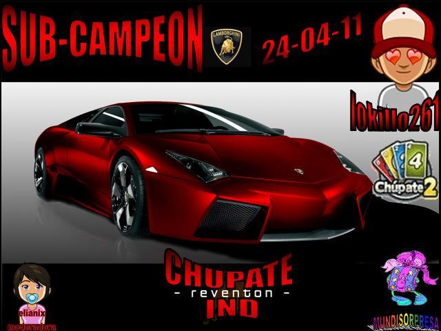 FELICITACIONES A BUHITO25 CAMPEON Y LOKILLO261 SUB-CAMPEON DE CHUPATE2 IND. 24-04-11 Trofeo53