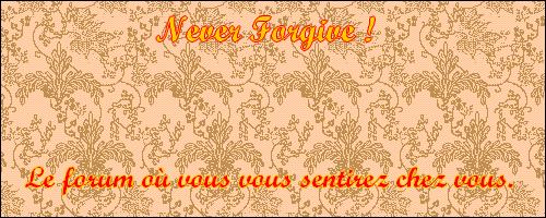 Never Forgive || Part11
