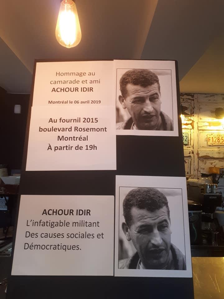 Une soirée hommage et témoignages a été organisée le 6 Avril 2019 à Montréal à la mémoire du militant et syndicaliste Achour Idir 165