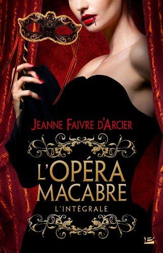 Jeanne Faivre D'Arcier-L'opéra macabre-L'intégrale 51b25n10