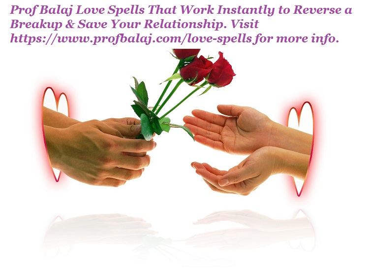 Black Magic Love Spells That Work in Minutes - Easy Love Spells With Just Words Call +27836633417 Prof_b10
