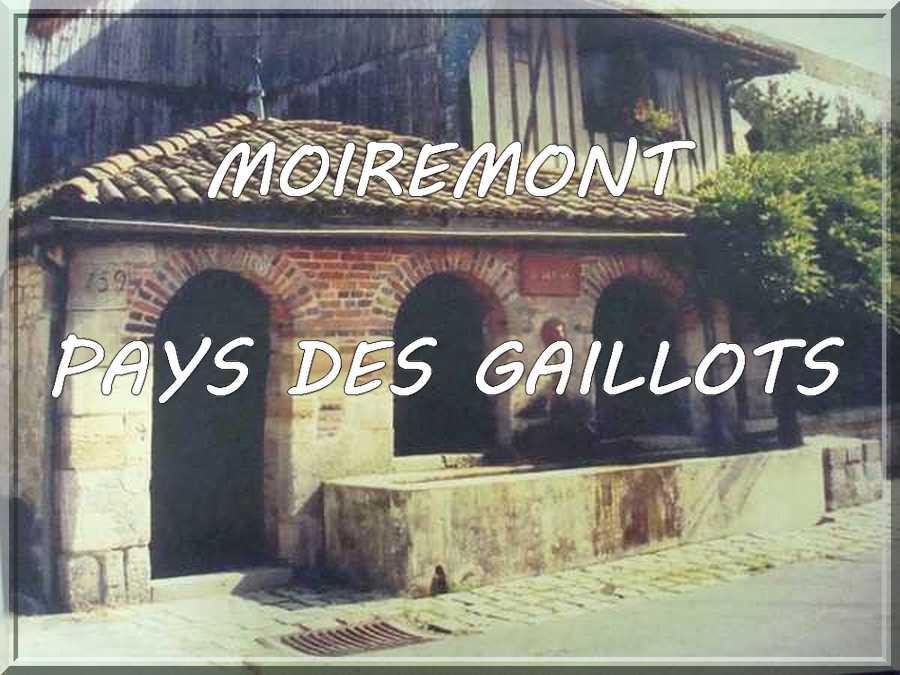 MOIREMONT PAYS DES GAILLOTS