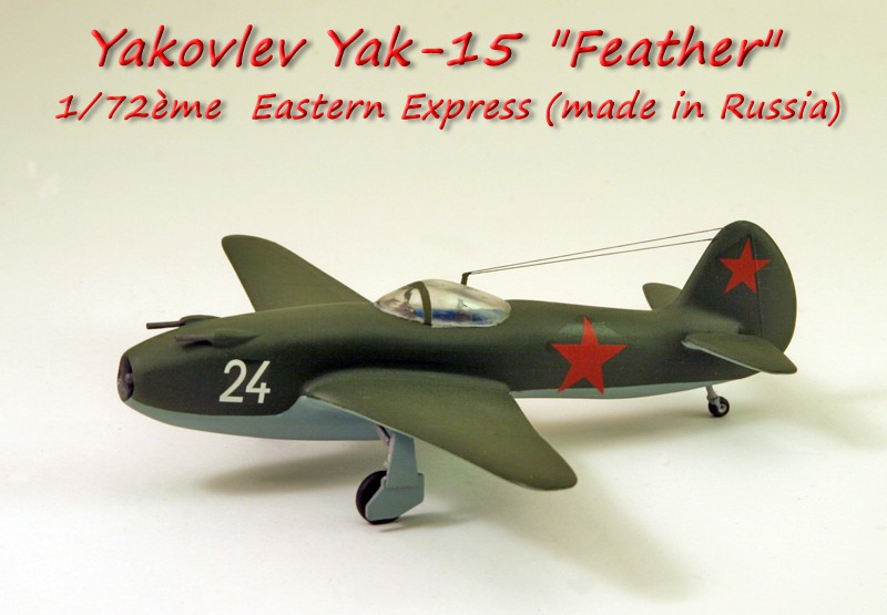 "Yakovlev Yak-15  ""Feather"" [1:72 - Eastern Express]  Yakovl10"