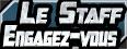 Staff / Engagez-vous