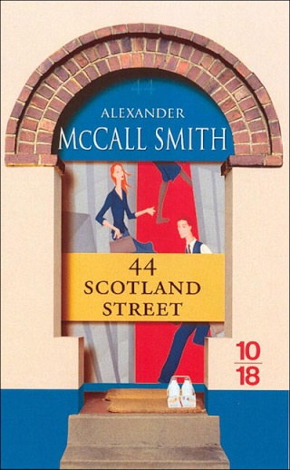 44, Scotland Street : Alexander McCall Smith.  97822610