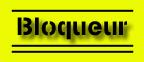 Bloqueur/Secu