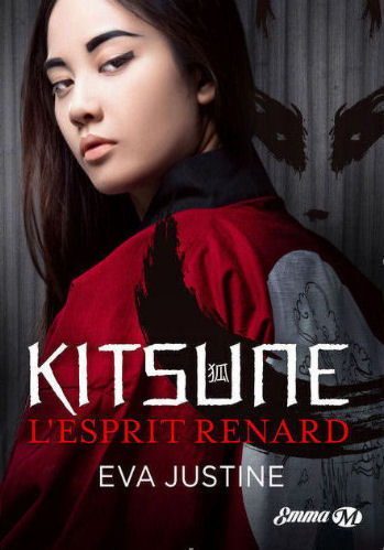 Kitsune l'esprit renard Eva Justine Bp10