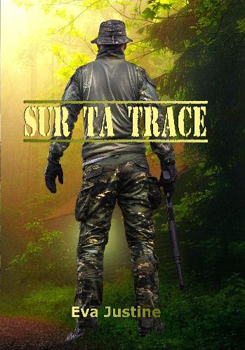 Sur ta trace (MM et MF) Eva Justine Bp410