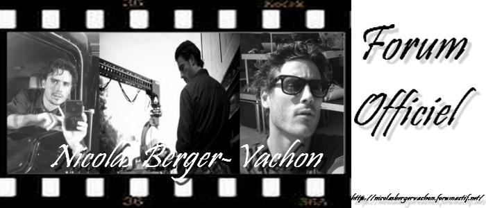 Nicolas Berger-Vachon * Espace Officiel *