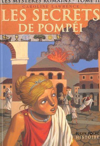 [Lawrence, Caroline] Les Mystères romains - Tome 2: Les Secrets de Pompéi 12915811