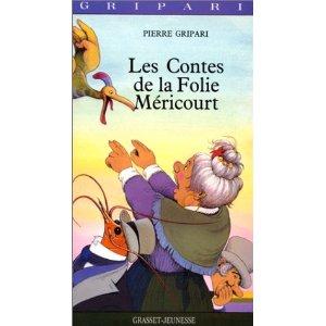 [Gripari, Pierre] Les Contes de la Folie Méricourt 51cprv11
