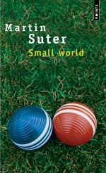 [Points] Small world de Martin Suter 97820210