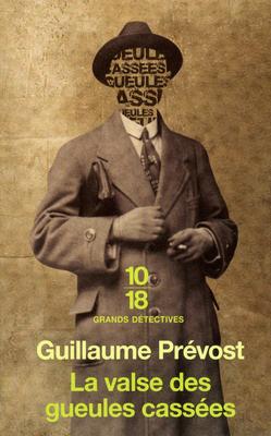 [10/18] La Valse des gueules cassées de Guillaume Prévost 97822613