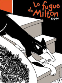 [Haydé] La fugue de Milton Bd0810