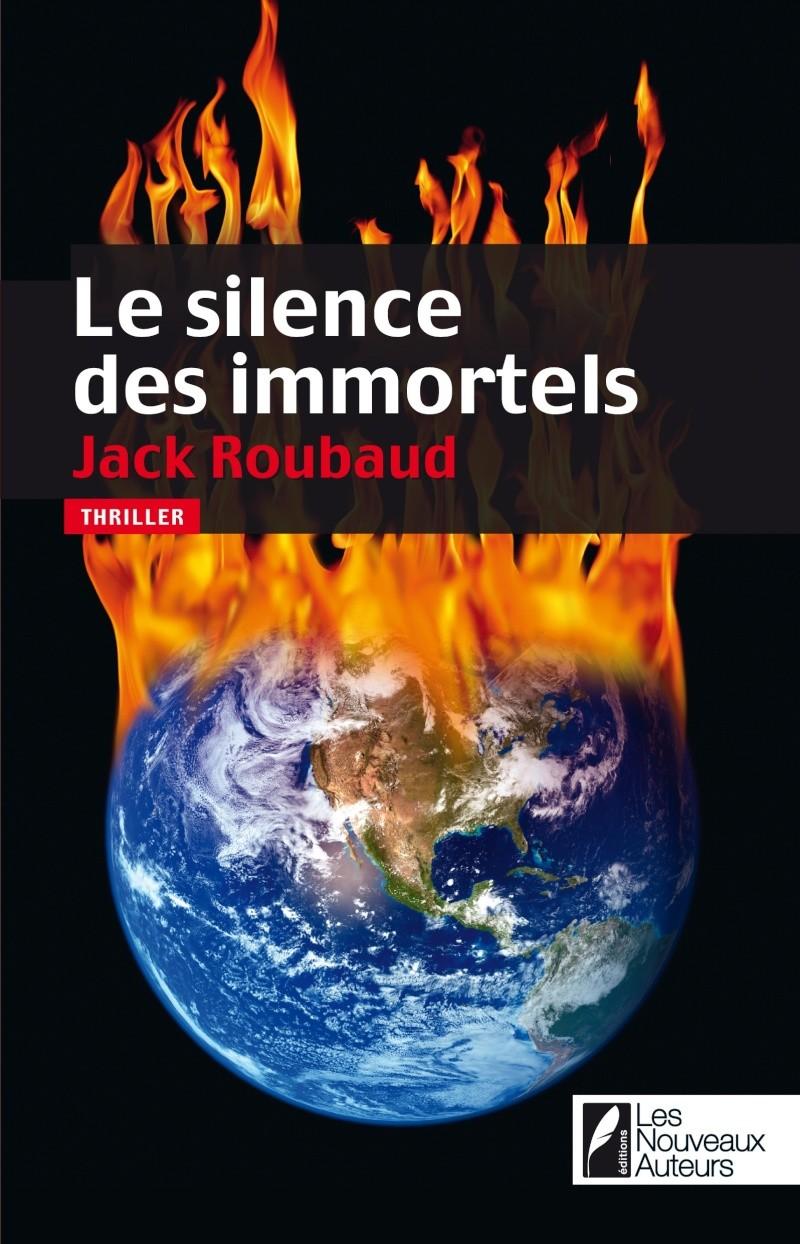 [Roubaud, Jack] Le silence des immortels Couv1410