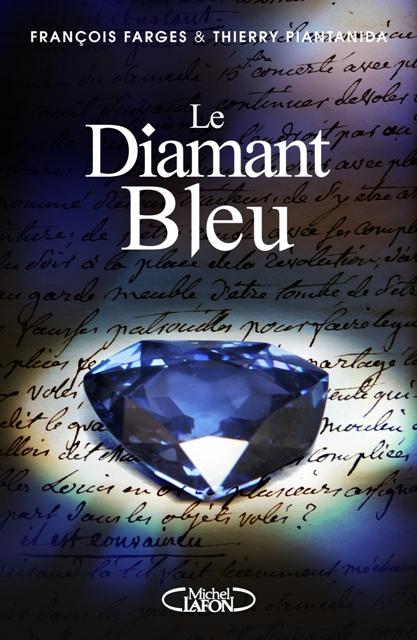 [Michel Lafon] Le Diamant bleu de François Farges et Thierry Piantanida  Le_dia10