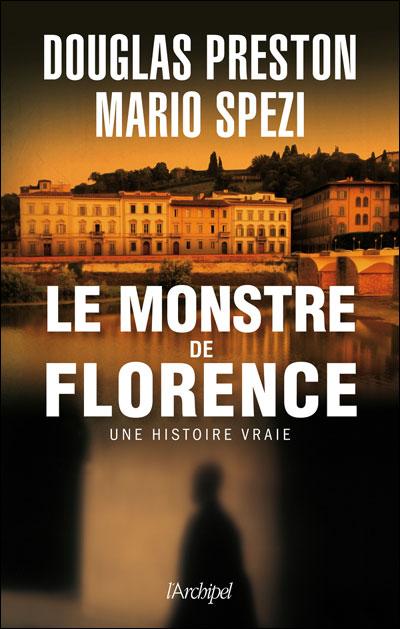 [Preston, Douglas & Spezi, Mario] Le monstre de Florence Monstr10