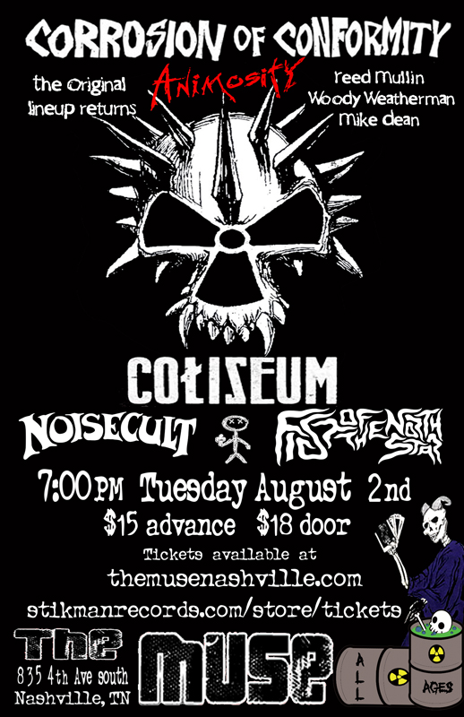 Corrosion of Conformity w/ Coliseum, Noisecult and FOTNS Coc-we10