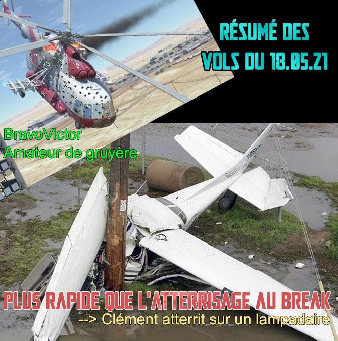 (Humour) Résumé des vols du 18 mai 2021 Rzosum10