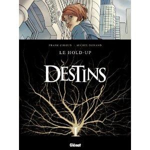 Destins - Tome 1 [Giroud, Durand] Destin10