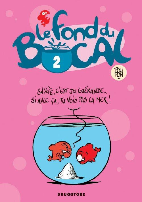 Le fond du bocal - Tome 2 [Poupon, Nicolas] Bocal10