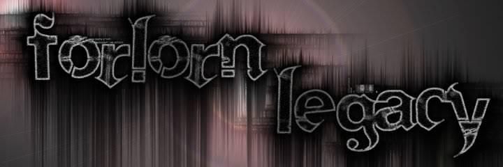Forlorn Legacy