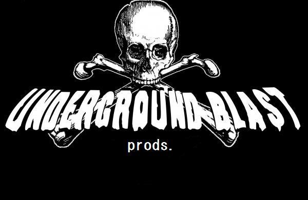 UNDERGROUND BLAST prods