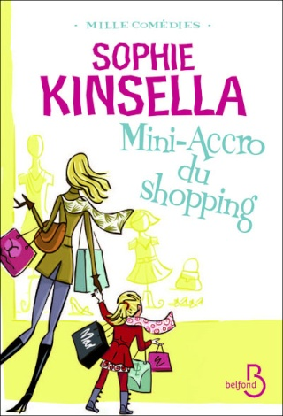 MINI ACCRO DU SHOPPING (Tome 6) de Sophie Kinsella Mini10