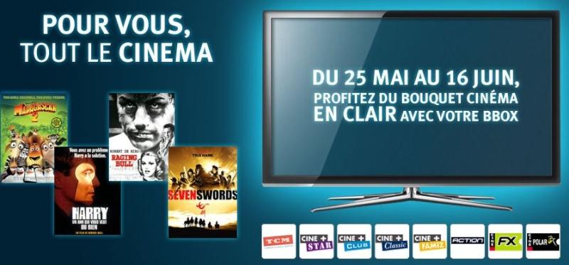 [MAJ] Le bouquet Cinéma en clair sur Bbox TV ADSL & Fibre Cinema10