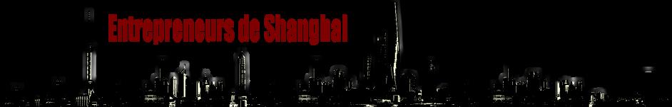 Entrepreneurs de Shanghai