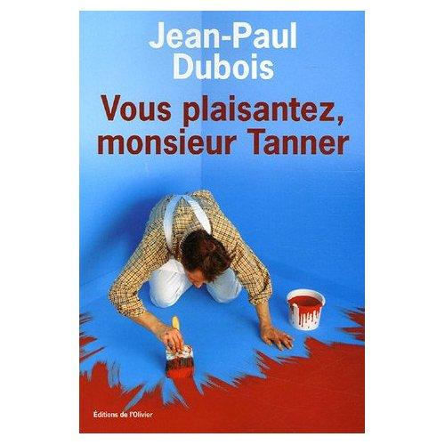 [Dubois, Jean-Paul] Vous plaisantez monsieur Tanner Couver14