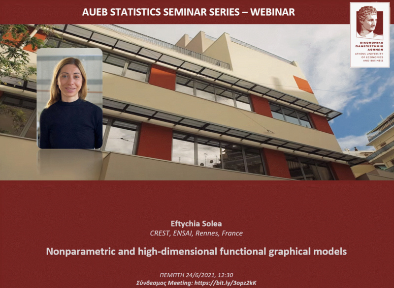 AUEB Stats Seminars 24/6/2021: Nonparametric and high-dimensional functional graphical models by E. Solea 2021-012
