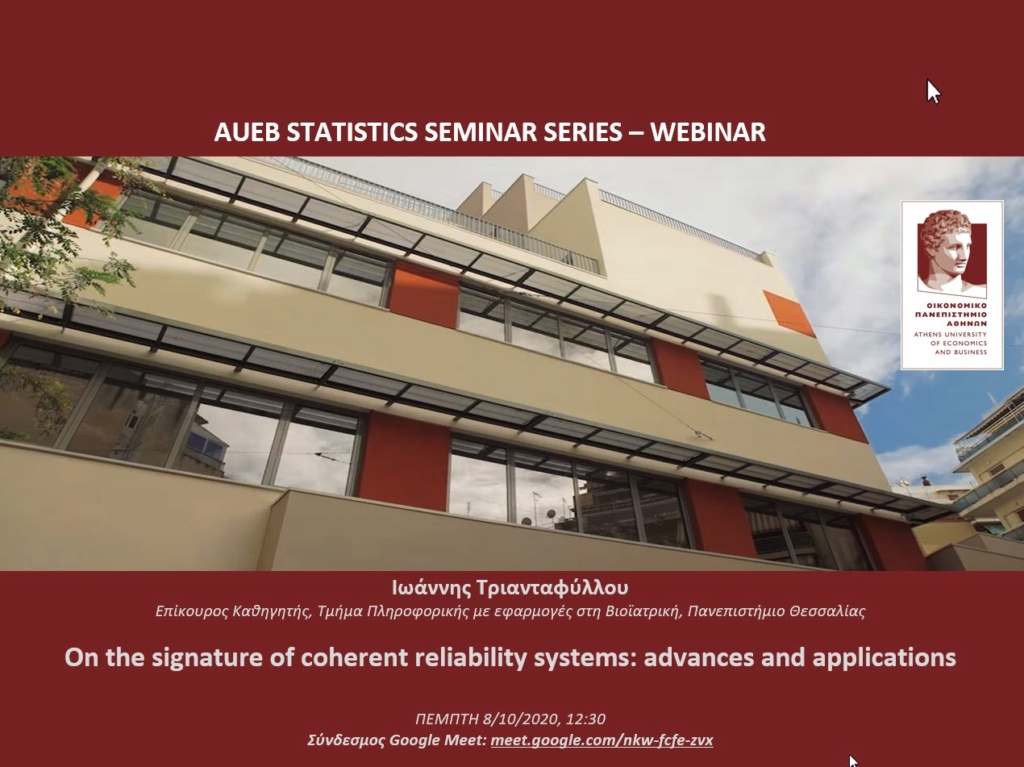 AUEB Stats Webinar 8/10/2020:  On the signature of coherent reliability systems: advances and applications by I. Triantafyllou 2021_a10