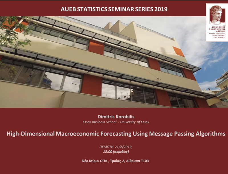 AUEB STATS SEMINARS 21/2/2019:  High-Dimensional Macroeconomic Forecasting Using Message Passing Algorithms by Dimitris Korobilis Korobi11