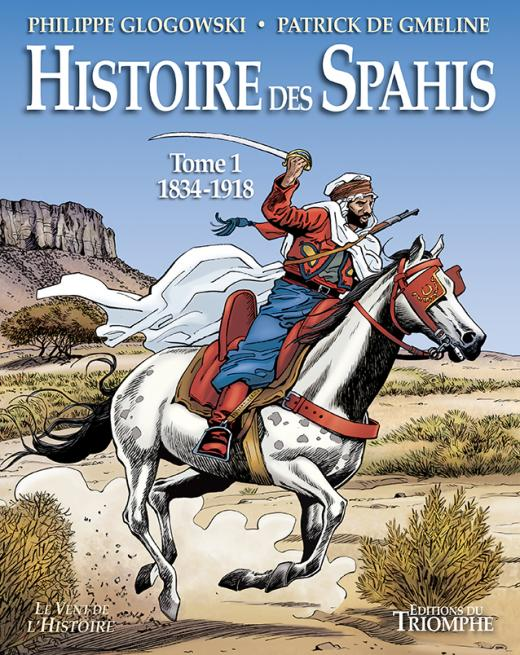 Histoire des Spahis - tomes 1 et 2 Spahis10