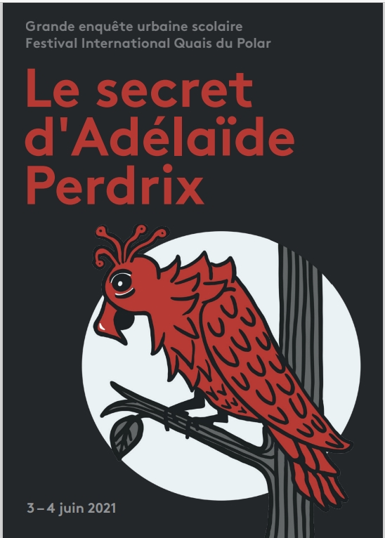 Le secret d'ADELAIDE PERDRIX. Une enquête Urbaine. A2148