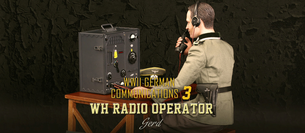 DiD - NEW PRODUCT: Gerd - WH Radio Operator - WWII German Communications Series 3 - DiD 1/6 Scale Figure 1201