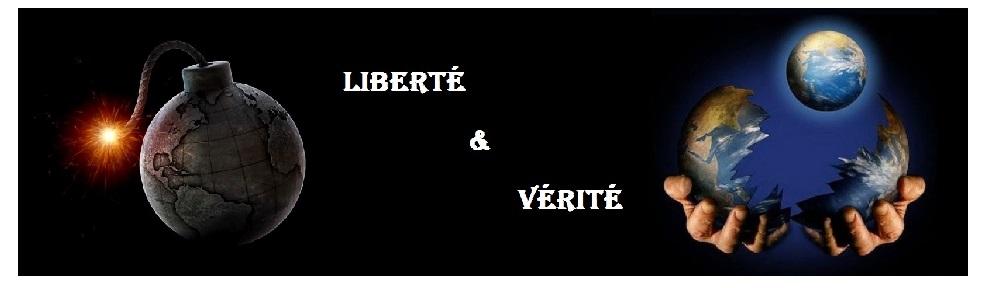 Liberté & Vérité
