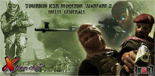 [KSR] Moderne Warfare 2, mêlée générale hardcore Tourno11