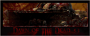 WCIII - Dawn of the Dead 5.3