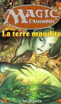 McLaren Teri - La terre maudite - Magic L'assemblée T5 11152-10