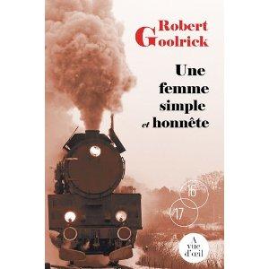 Une femme simple et honnête de Robert Goolrick 51jaoz10