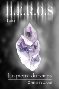 [Jane, Christy] H.E.R.O.S - Tome 1: La pierre du temps H_e_r_10