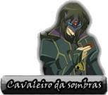 Cavaleiros da Sombra